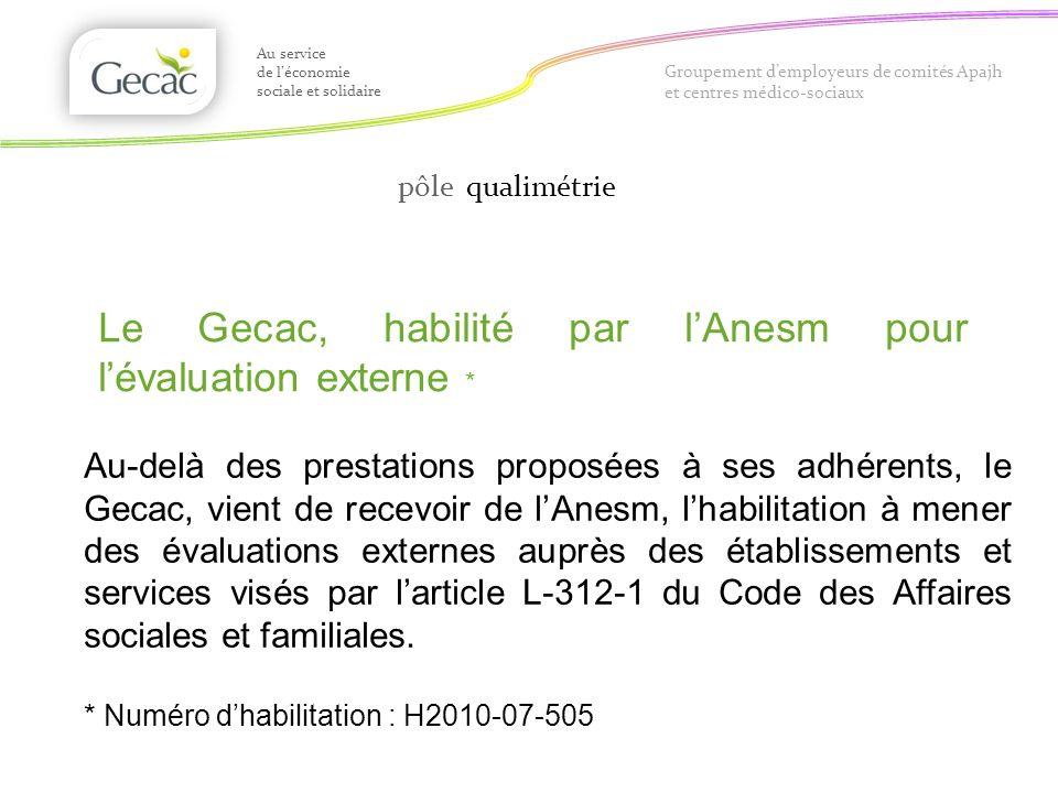 Le Gecac, habilité par l'Anesm pour l'évaluation externe *