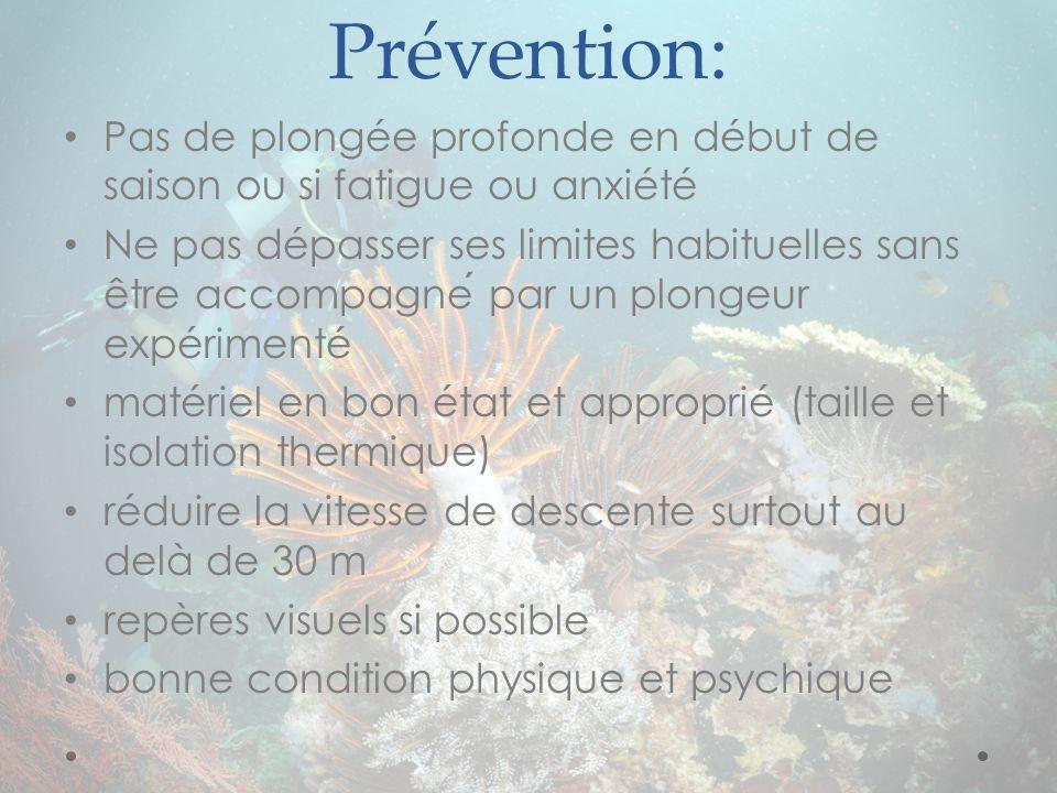 Prévention: Pas de plongée profonde en début de saison ou si fatigue ou anxiété.