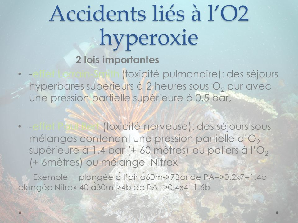 Accidents liés à l'O2 hyperoxie