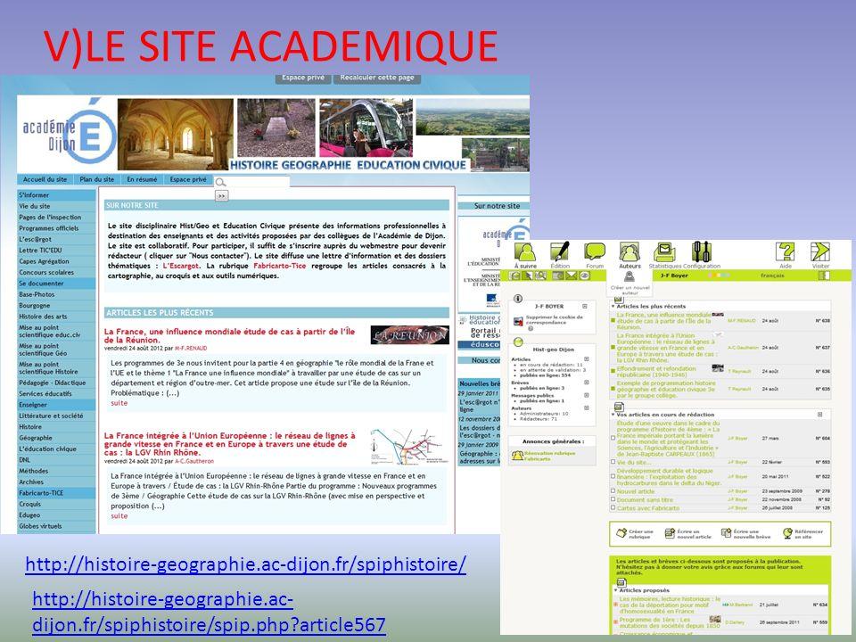 V)LE SITE ACADEMIQUE http://histoire-geographie.ac-dijon.fr/spiphistoire/ http://histoire-geographie.ac-dijon.fr/spiphistoire/spip.php article567.
