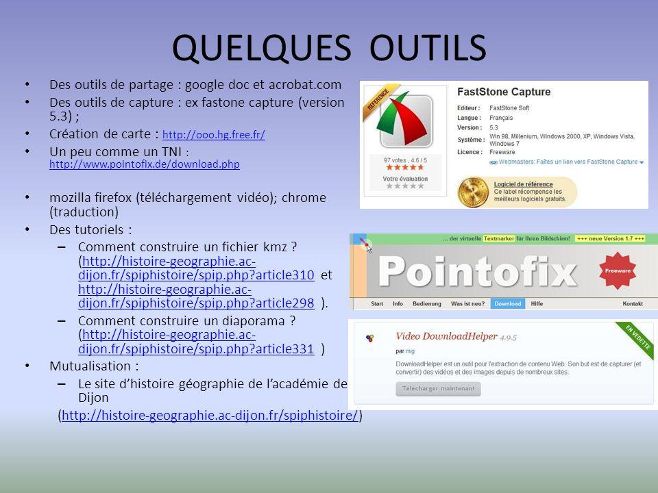 QUELQUES OUTILS Des outils de partage : google doc et acrobat.com