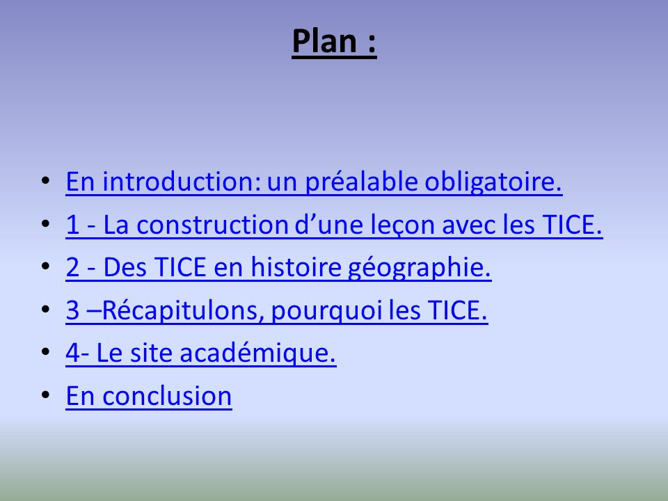 Plan : En introduction: un préalable obligatoire.