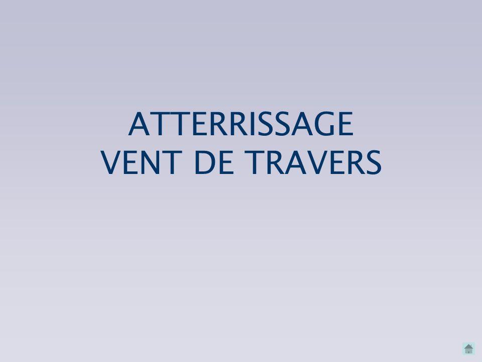 ATTERRISSAGE VENT DE TRAVERS