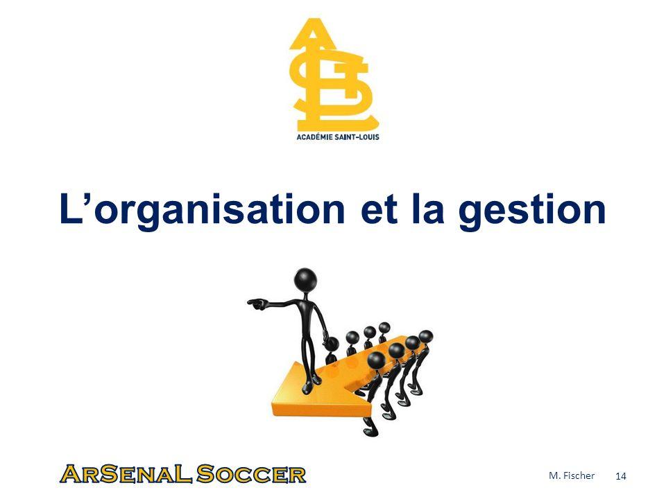 L'organisation et la gestion
