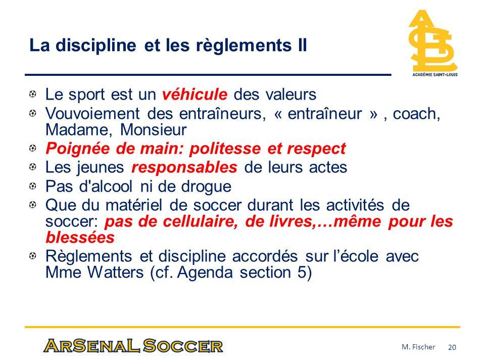 La discipline et les règlements II