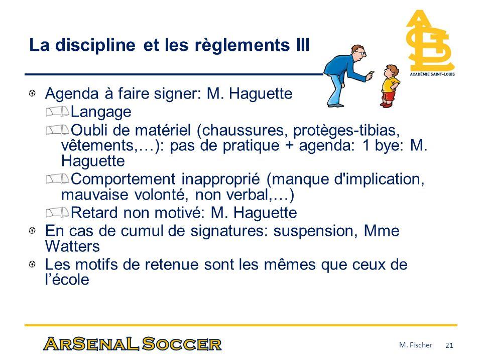 La discipline et les règlements III