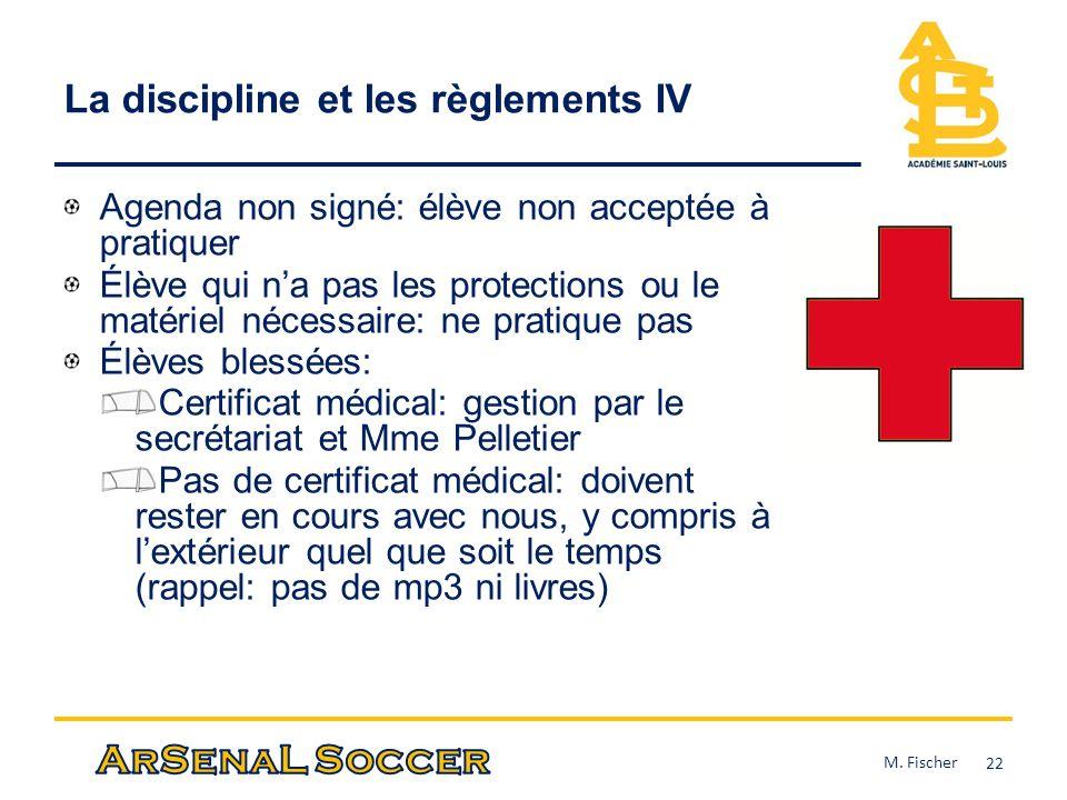 La discipline et les règlements IV