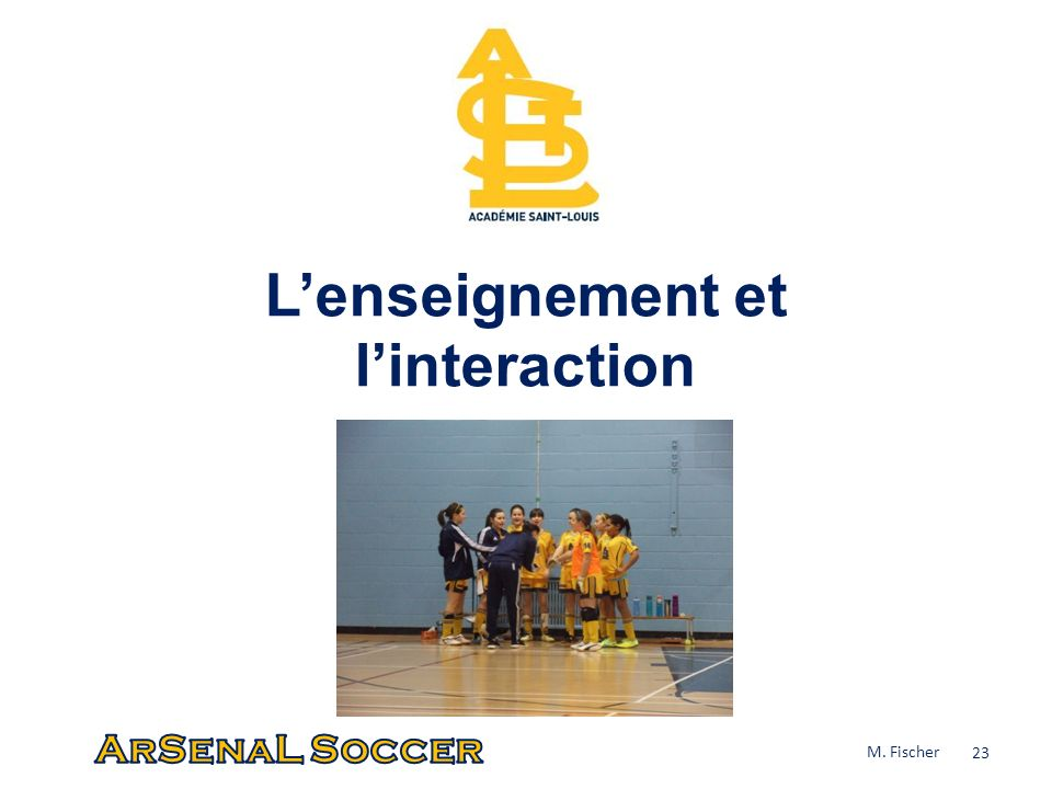 L'enseignement et l'interaction