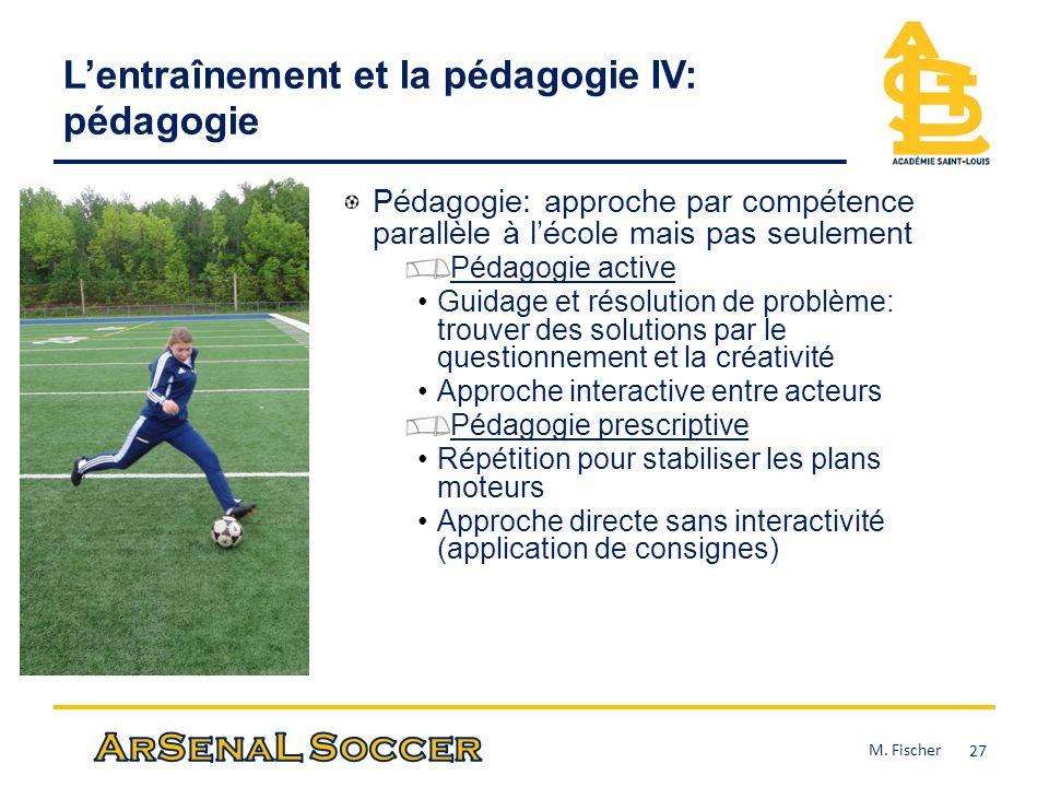 L'entraînement et la pédagogie IV: pédagogie