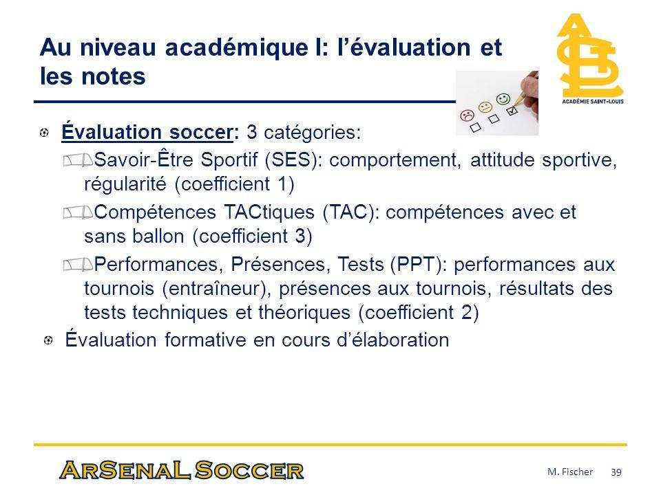 Au niveau académique I: l'évaluation et les notes