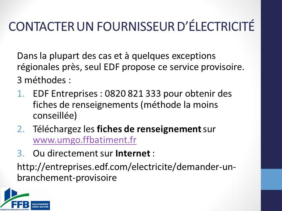CONTACTER UN FOURNISSEUR D'ÉLECTRICITÉ