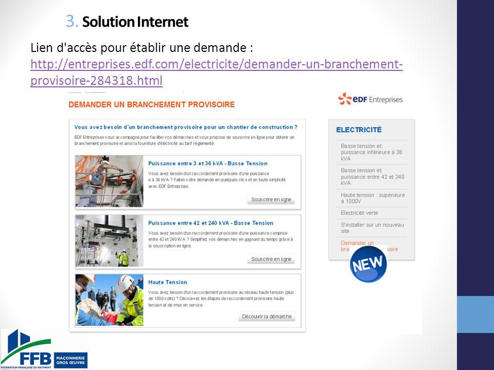 3. Solution Internet Lien d accès pour établir une demande :