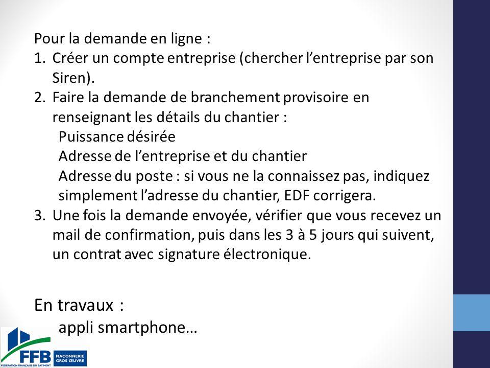 En travaux : appli smartphone… Pour la demande en ligne :
