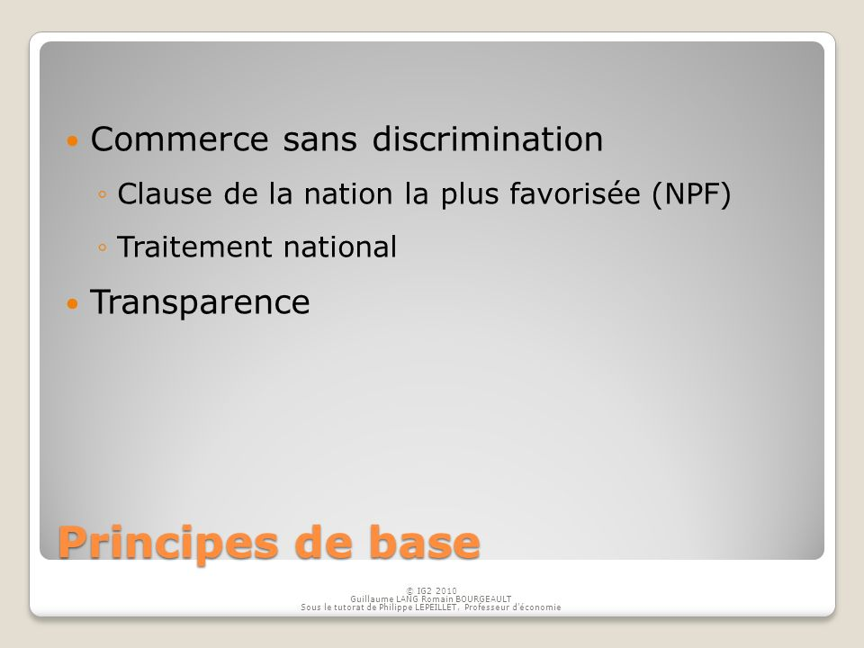 Principes de base Commerce sans discrimination Transparence