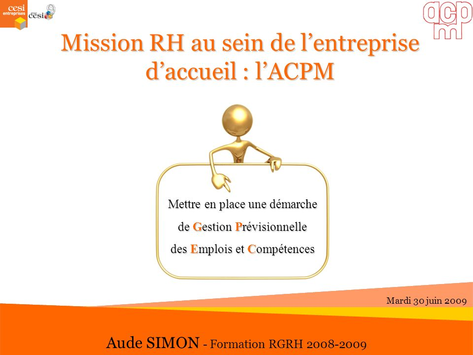 Mission RH au sein de l'entreprise d'accueil : l'ACPM