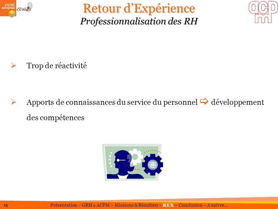 Retour d'Expérience Professionnalisation des RH