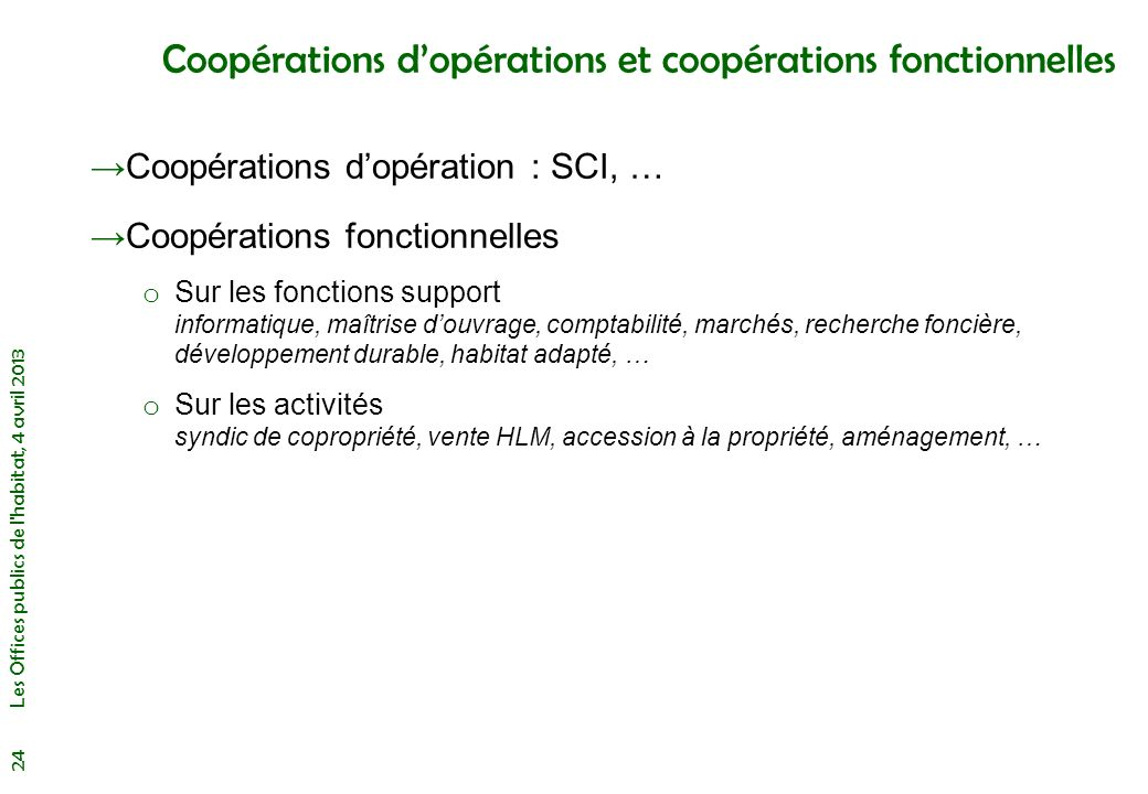 Coopérations d'opérations et coopérations fonctionnelles