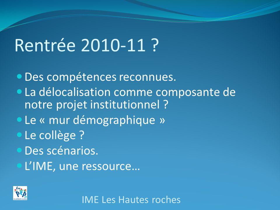 Rentrée 2010-11 Des compétences reconnues.