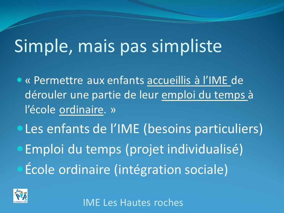 Simple, mais pas simpliste