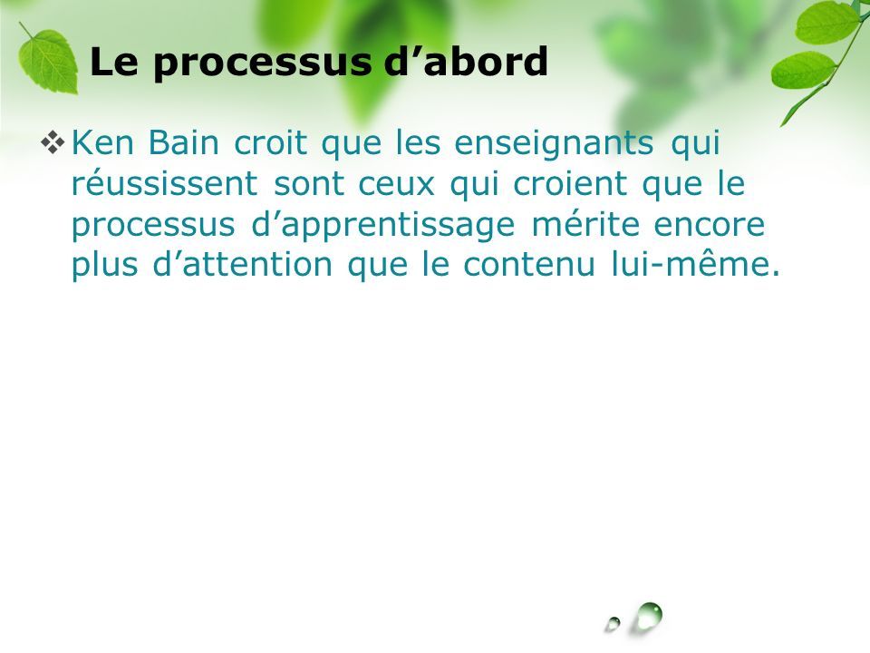 Le processus d'abord