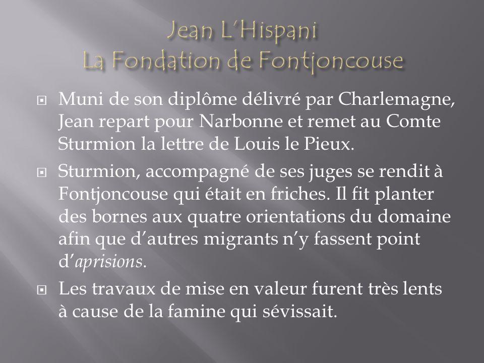 Jean L'Hispani La Fondation de Fontjoncouse