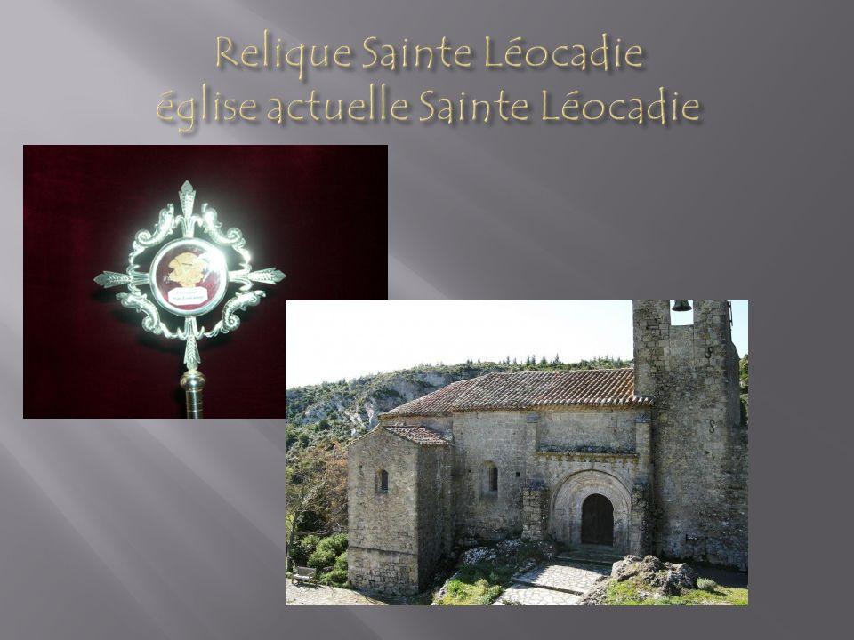 Relique Sainte Léocadie église actuelle Sainte Léocadie