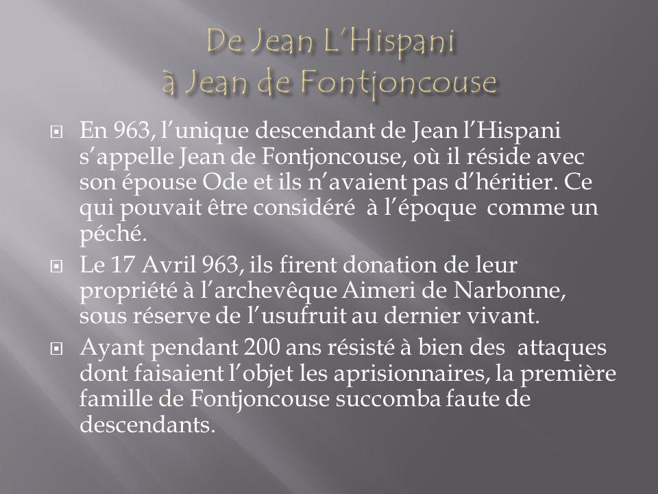 De Jean L'Hispani à Jean de Fontjoncouse