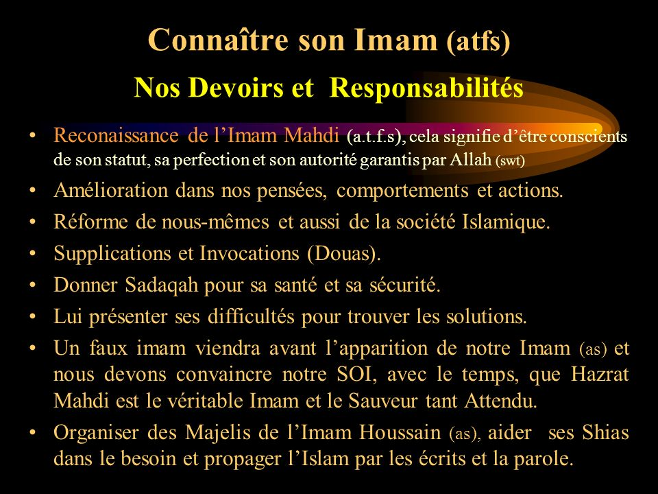 Connaître son Imam (atfs) Nos Devoirs et Responsabilités