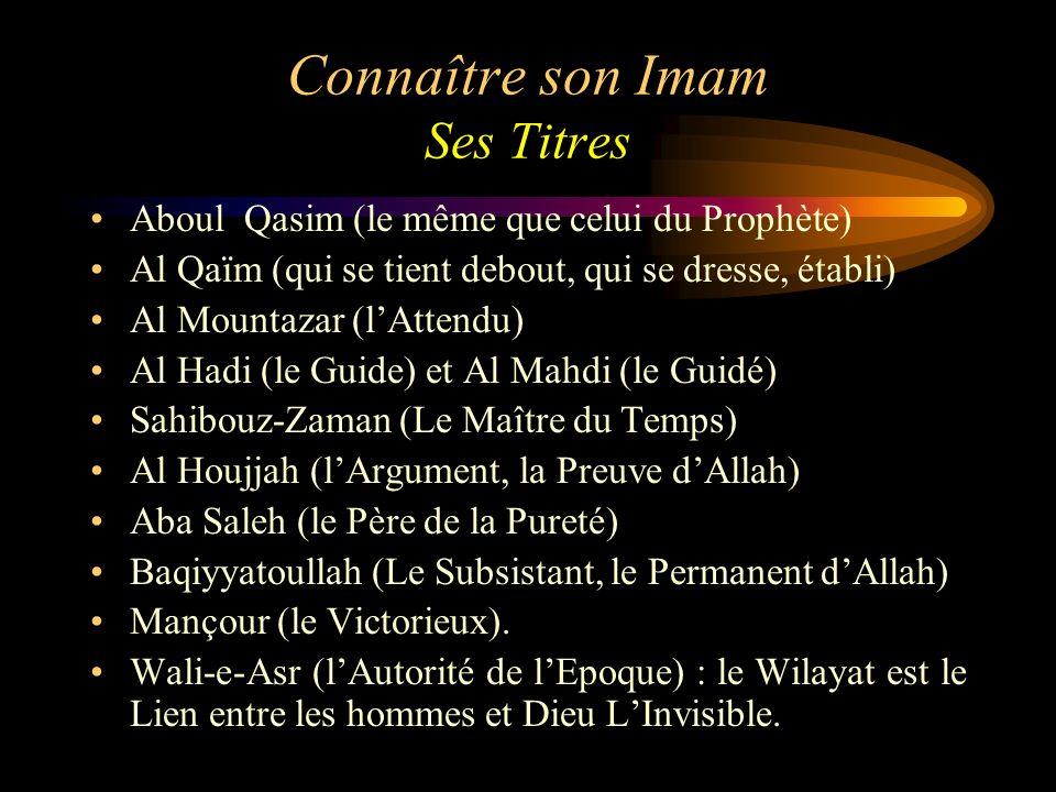Connaître son Imam Ses Titres