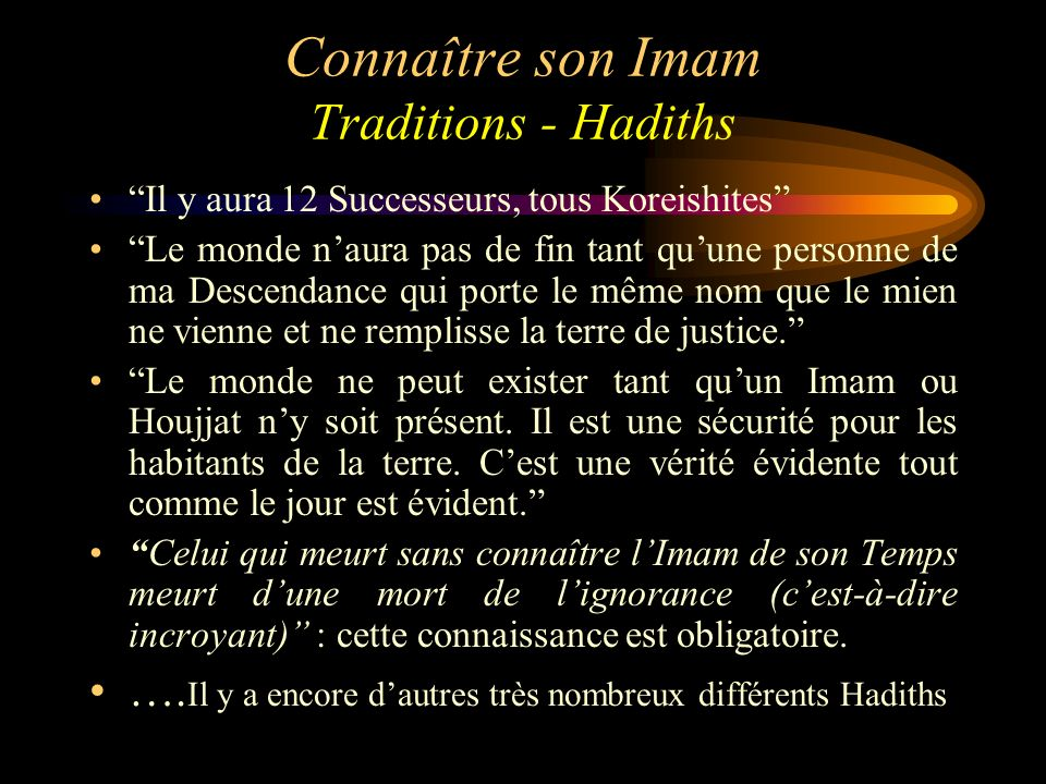 Connaître son Imam Traditions - Hadiths