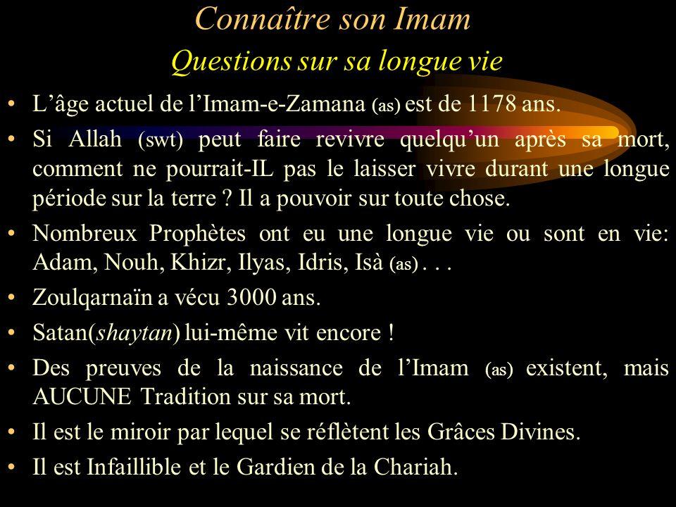 Connaître son Imam Questions sur sa longue vie