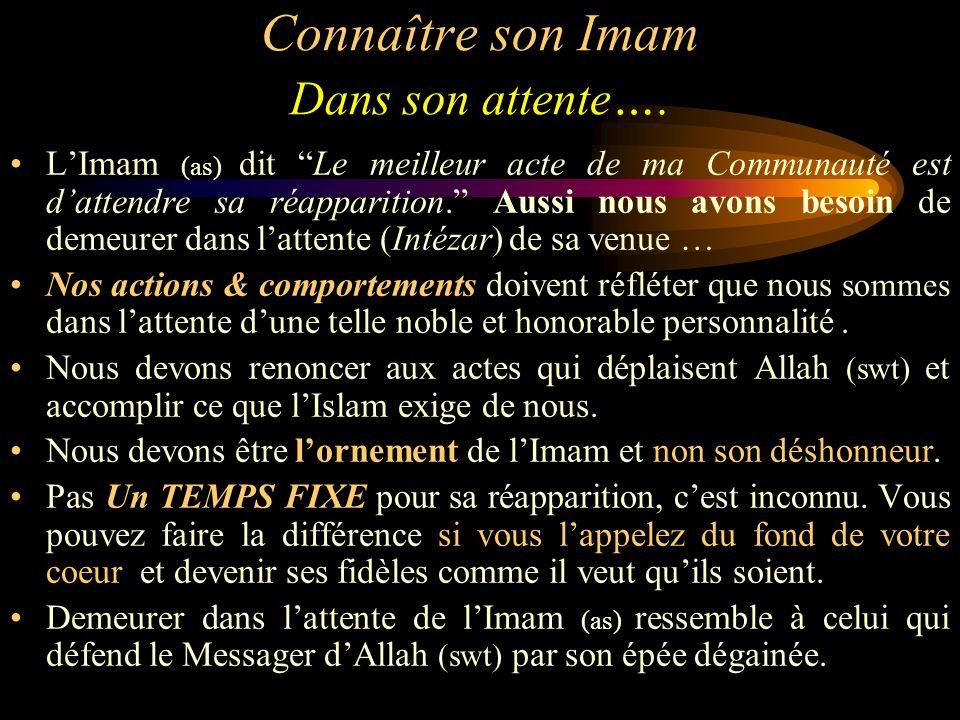 Connaître son Imam Dans son attente….