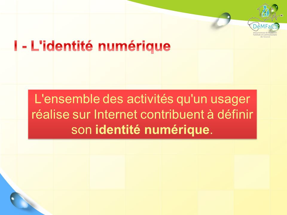 I - L identité numérique