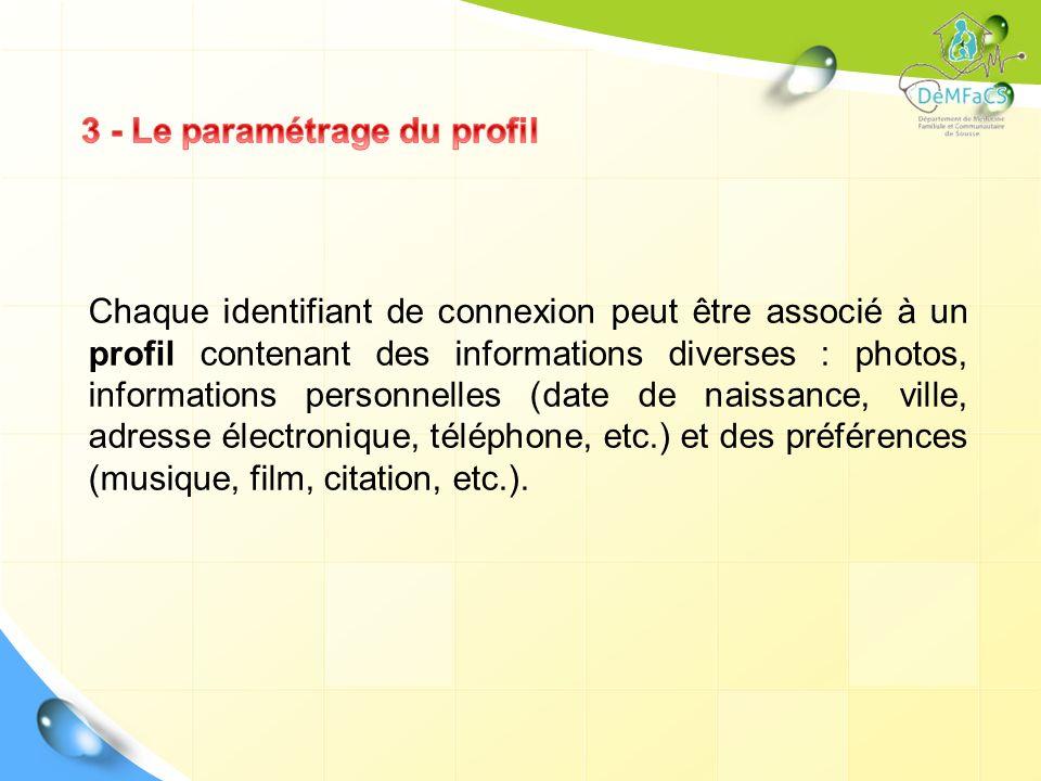 3 - Le paramétrage du profil