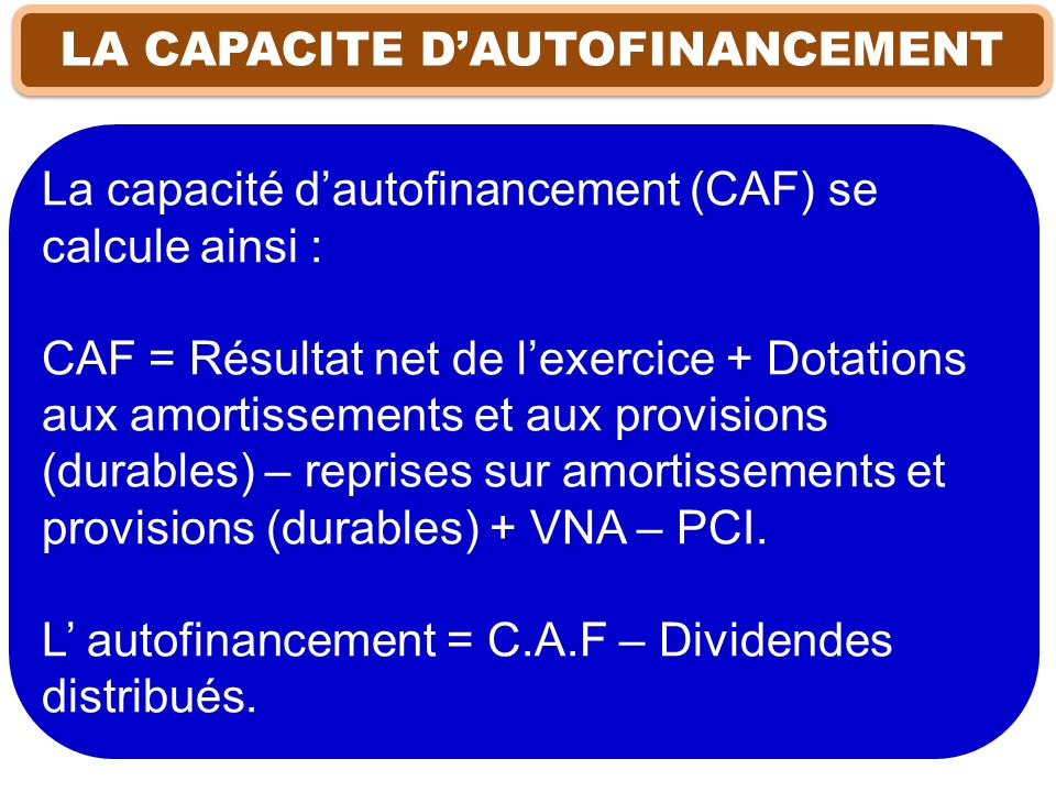 LA CAPACITE D'AUTOFINANCEMENT