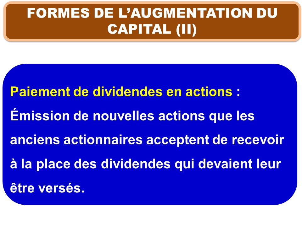 FORMES DE L'AUGMENTATION DU CAPITAL (II)