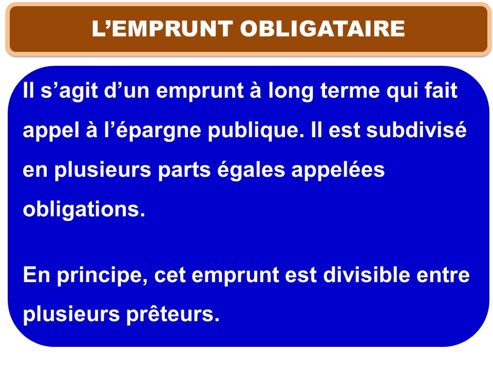 L'EMPRUNT OBLIGATAIRE