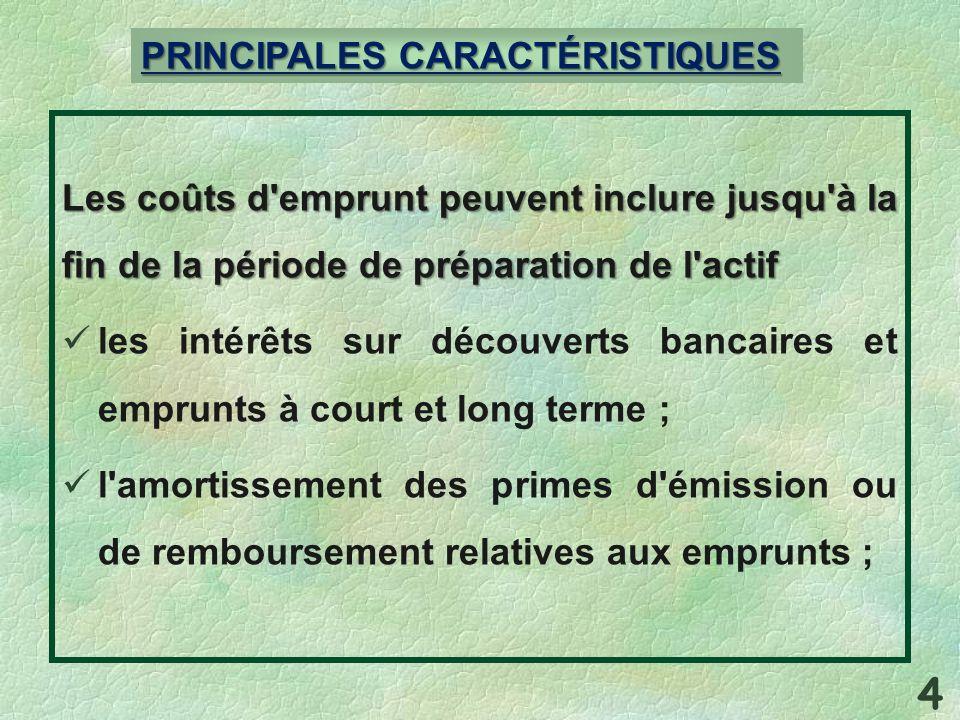 4 PRINCIPALES CARACTÉRISTIQUES