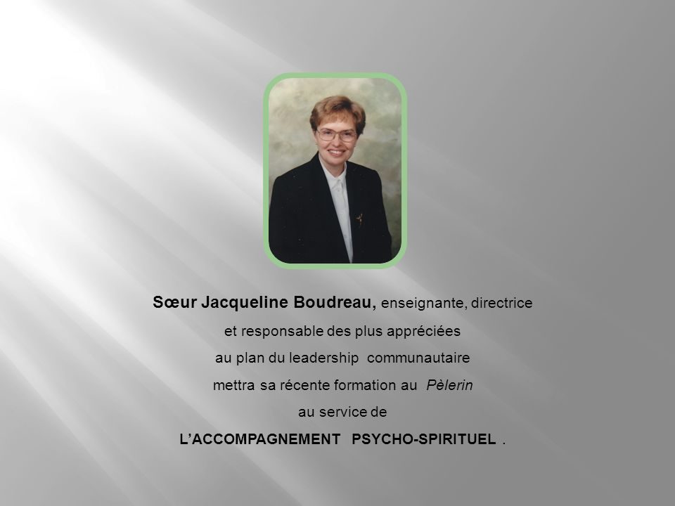 Sœur Jacqueline Boudreau, enseignante, directrice