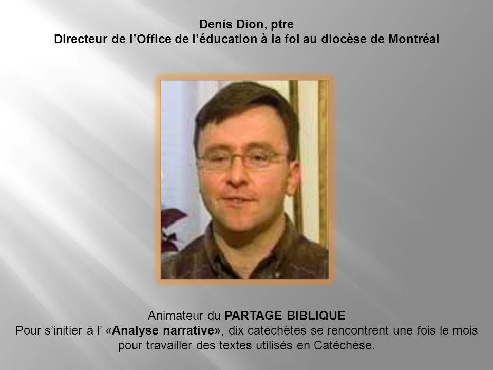 Directeur de l'Office de l'éducation à la foi au diocèse de Montréal