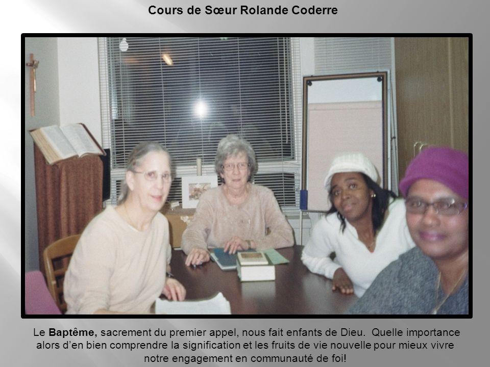 Cours de Sœur Rolande Coderre