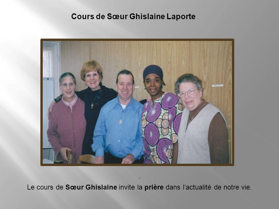 Cours de Sœur Ghislaine Laporte