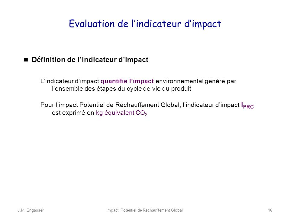 Evaluation de l'indicateur d'impact
