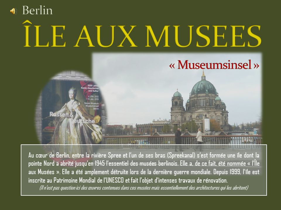 Berlin ÎLE AUX MUSEES « Museumsinsel »
