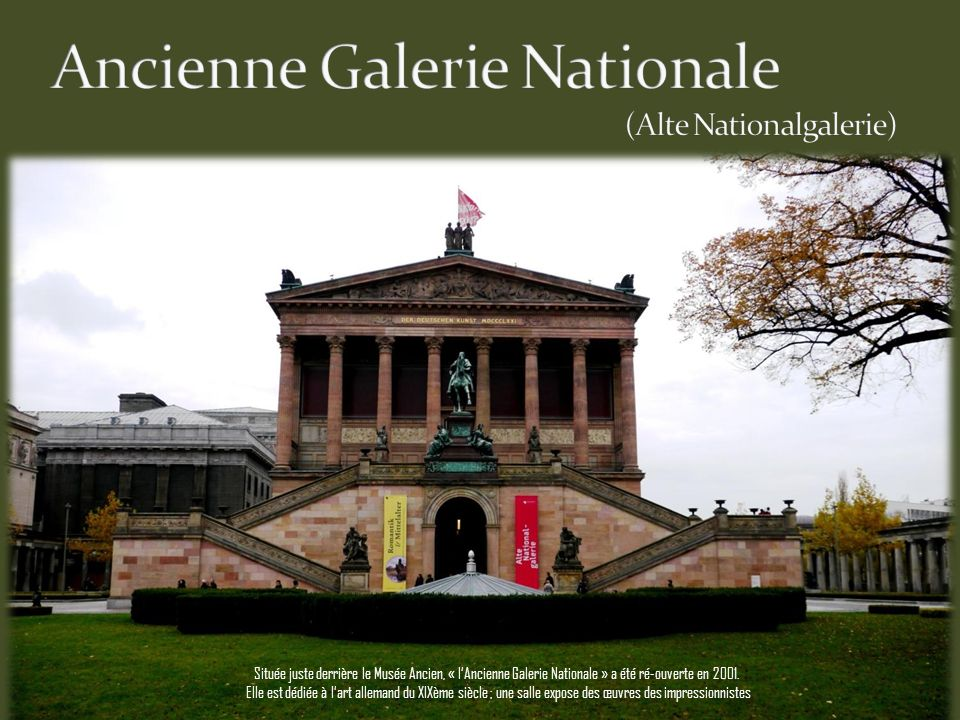 Ancienne Galerie Nationale (Alte Nationalgalerie)