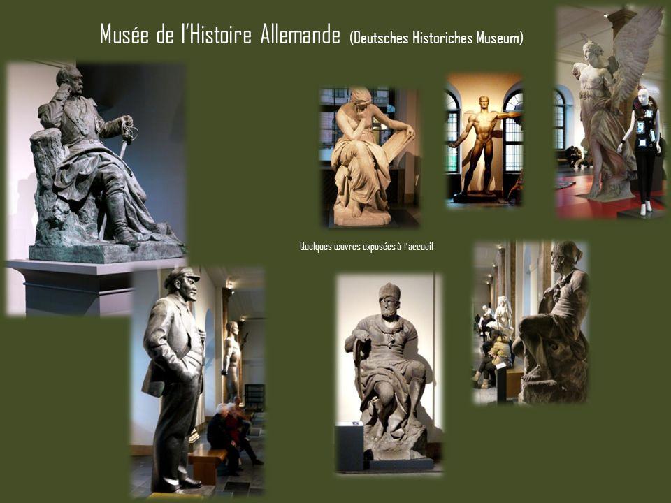 Musée de l'Histoire Allemande (Deutsches Historiches Museum)