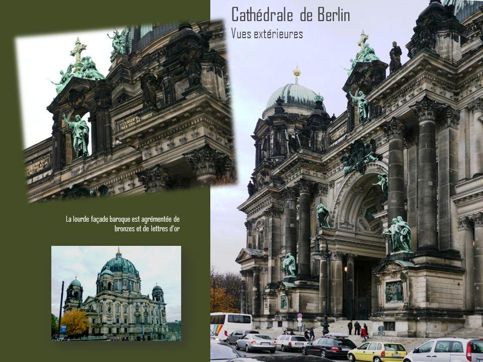 Cathédrale de Berlin Vues extérieures