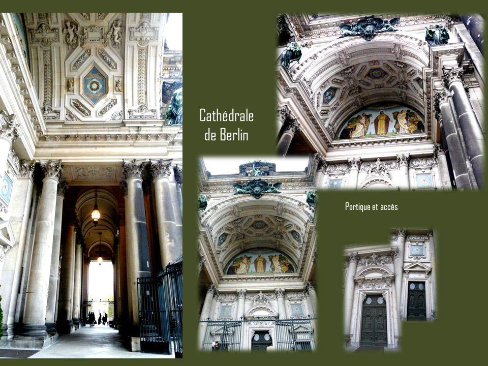Cathédrale de Berlin Portique et accès