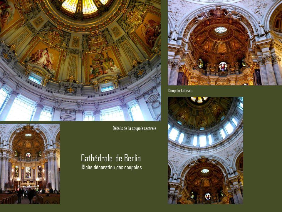 Cathédrale de Berlin Riche décoration des coupoles Coupole latérale