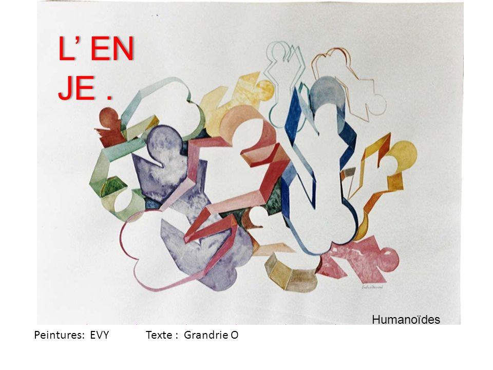 L' EN JE . Humanoïdes Peintures: EVY Texte : Grandrie O